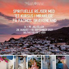 """Spirituelle rejser med """"Et kursus i mirakler"""" på Patmos, Grækenland 3. - 19. juli eller 28. august - 13. september 2021 Kursus i : """"I Integritet og Tilgivelse"""" - """"Skab det liv, du ønsker dig i Kærlighed"""" - Deltag 1 eller 2 uger Vi rejser til den smukke hellige græske ø, Patmos i en tid, hvor der ikke er så mange turister, hvor der er dejligt roligt og alt emmer af fred og idyl. Det er øen hvor Apostlen Johannes kanaliserede """"Johannes Åbenbaring i år 95 e. kr. Desktop Screenshot, Meditation, Live, Athens, Spiritual, Zen"""