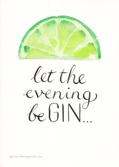 Personalised 'Let The Evening Be Gin' Print - Trinksprüche - Schnaps Wein Parties, Gin Quotes, Sarcasm Quotes, Wisdom Quotes, Gifts For Gin Lovers, Gin Gifts, Inspirierender Text, Its My Birthday Month, 21 Birthday