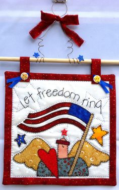 Let Freedom Ring Wall Hanging No. 2 by QuiltinCats