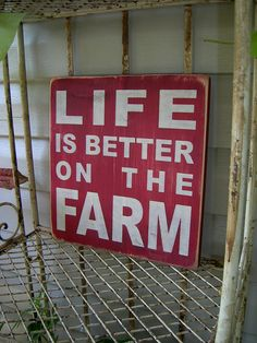 Life Is Better On The Farm Distressed Wood Sign. $25.00, via Etsy.