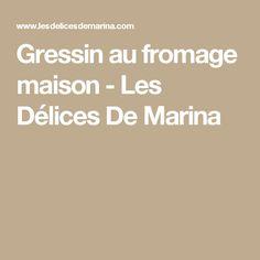 Gressin au fromage maison - Les Délices De Marina