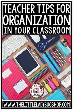 Teacher Tips for Classroom Organization #classroomorganization #classideas #classdecor #classorganization #teachertips