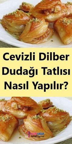 to Wie Walnuss Dilber Lip Dessert machen? Dinner Recipes, Dessert Recipes, Desserts, Mousse Au Chocolat Torte, Turkish Recipes, Waffles, Food And Drink, Lips, Sweets