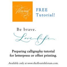Our first FREE tutorial - Preparing Calligraphy for Printing! www.theflourishforum.com