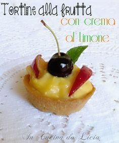 Tortine+alla+Frutta+con+Crema+al+Limone