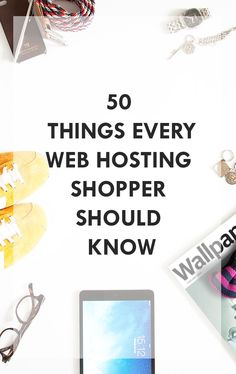 50 Terms Every Web Hosting Shopper Should Know. Looking for a reliable web host?