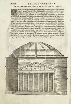 Some buildings and some architectural writers have an endless power to entrance and inspire, as here with Serlio's illustration and discussion of the Pantheon. KR (The Pantheon, Rome, 125: illustrated in Sebastiano Serlio's book 'Di Architettura', published in Venice in 1544) [RIBA38255]