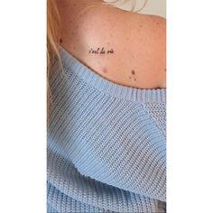 Cest la Vie Tattoo #cestlavietattoo #tattoo #smalltattoo #girlytattoo #shouldertattoo #tattooquote
