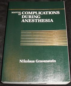 Understanding anesthesia equipment construction care complications manual of complications during anesthesia gravenstein anesthesiology textbook fandeluxe Images