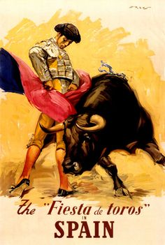 Vintage Fiesta De Toros Spanish Bullfighting.... It has been one of my dreams to see a bullfight as it is such a huge part of Spain's culture and I never got to see one.  I hope that maybe someday I can return  ( God willing).   :)