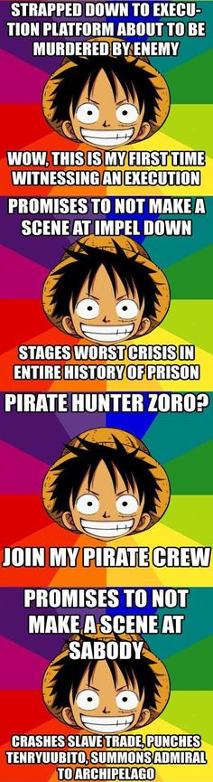 Luffy logic - better to tell him the opposite! ^^