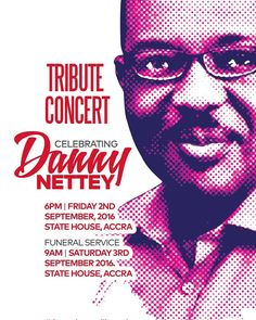 Repost @repjesusdotcom    Funeral Arrangement and Tribute Concert for the late Min. Danny Nettey. See poster for details. All are cordially invited.  #Jesus #Christ #God #HolySpirit #Christian #Musician #Music #Ghana #Contemporary #R&B #Soul #Minister #Entertainer #Entertainer