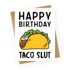 "This funny taco card is a great birthday card for you best friend, like ""happy…"