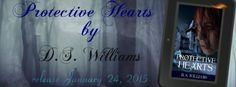Smut Fanatics: Protective Hearts by D.S. Williams Release Day Blitz
