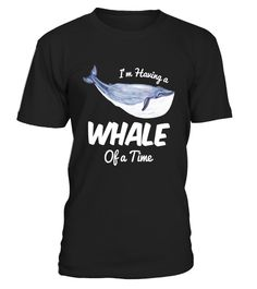 "# I'm having a Whale of a Time! Funny Whale Lover T-Shirt .  Special Offer, not available in shops      Comes in a variety of styles and colours      Buy yours now before it is too late!      Secured payment via Visa / Mastercard / Amex / PayPal      How to place an order            Choose the model from the drop-down menu      Click on ""Buy it now""      Choose the size and the quantity      Add your delivery address and bank details      And that's it!      Tags: Perfect Whale Gift Tee for…"