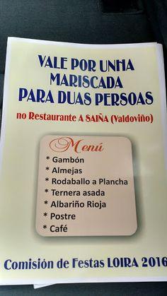 Durante a #churrascada  do 26/09/2015 a Comisón #festasloira2016  vai sortear entre os asistentes dous vales para unha #Cea   #Baile  o 21/11/2015 na sala de de festas A Concha ( #Narón ) e outro para unha Mariscada no restaurante A Saíña ( #Valdoviño  ) con data por confirmar.  Festas Loira: Google+