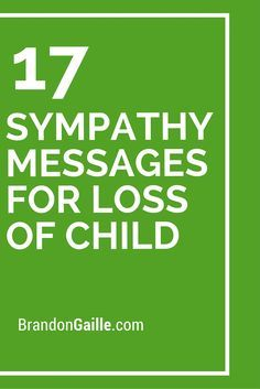 17 Sympathy Messages for Loss of Child
