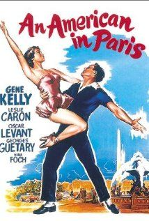 An American in Paris Starring: Gene Kelly, Leslie Caron, Oscar Levant, Georges Guetary and Nina Foch Musical Film, Film Movie, Classic Movie Posters, Classic Movies, Fred Astaire, French Film, Paris Movie, Paris Poster, Actor