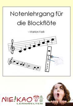 Notenlehrgang für Blockflöte Teaching, Words, School, Montessori, Music Lessons, 2nd Grades, Songs, Teaching Materials, Parenting