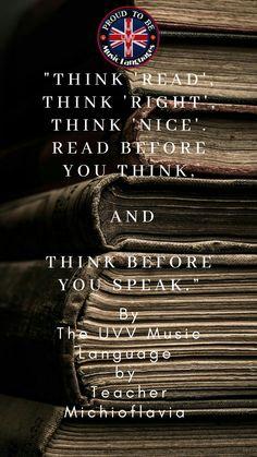 Think Before You Speak, Thinking Of You, University, Language, Teacher, College, Feelings, Reading, Nice