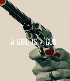 A GIRL IS A GUN: a mix for ladies who traded in their wedding bands for a revolver in their hands. FEMALE KILLERS SHARE ONE THING IN COMMON: AT SOME POINT, THEY ALL SNAPPED. (listen / download)  I. brooke waggoner - femmes, II. trailer trash tracys - candy girl, III. lykke li - complaint department, IV. meg myers - curbstomp, V. lorde - biting down, VI. emily wells - becomes the color, VII. gossling - heart killer, VIII. metric - gold guns girls, IX. yeah yeah yeahs - under the earth, X…