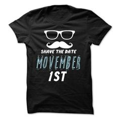 Awesome Beard Lovers Tee Shirts Gift for you or your family member and your friend:  Shave the date Movember 1st Tee Shirts T-Shirts