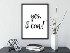 Yes I Can Printable Poster Typography Printable Sign Quote