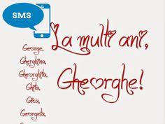 urari mesaje sms onomastica sfantul gheorghe Text Posts