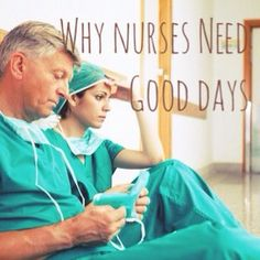 Nurses need to have good days every once and a while, and though this is fundamental and quite deserved it still seems to be a problem at times. For example, when the very rare occasion occurs that a nurse has an awesome day looks of disdain from others may accompany it. When the planets align …
