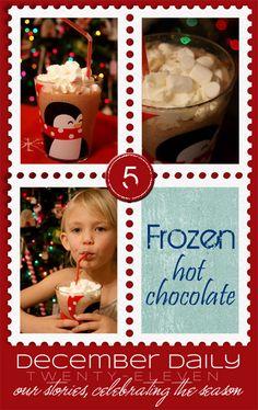 December Daily | 5...Frozen Hot Chocolate