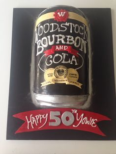 Woodstock Bourbon can cake I made for a 50th. Great idea for a guys birthday!
