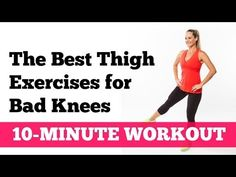 This 10-minute workout will give you a total thigh workout without killing your knees!
