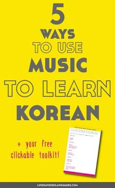 Are you ready to use music to learn Korean? Whatever stage you are with your studies, it's fun to include music. Click through for your free toolkit. >>