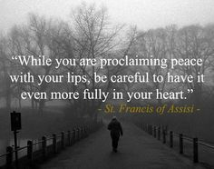 Let there be peace in your heart #thecatholicgentleman #HappyFeastDayOfStFrancisOfAssisi