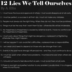 """12 Lies We Tell Ourselves 