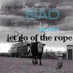 Rodeo---- Ride Tough and Don't Cry