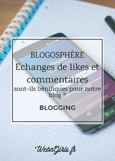 Échanges de likes et commentaires, sont-ils bénéfiques pour notre blog?