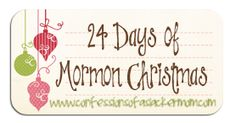 These are awesome... you don't have to be mormon to appreciate a song, scripture, and an activity to do each night to count down to christmas... I just looked at the first day and the video brought me to tears... I love it!!!  I can't wait for Christmas now!