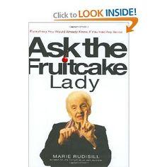 Ask the fruitcake lady