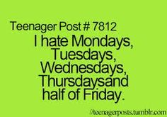 DeviantArt: More Like teenager post by Funny Relatable Memes, Funny Posts, Funny Quotes, Relatable Posts, Teen Posts, Teenager Posts, I Hate Mondays, Post Quotes, Teenager Quotes