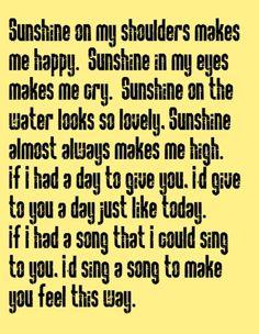John Denver - Sunshine on My Shoulders - song lyrics, song quotes, music lyrics, song music quotes, songs