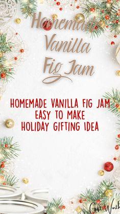 Holiday Fun, Holiday Gifts, Homemade Food Gifts, Fig Jam, Homemade Vanilla, Kitchen Gifts, Fresh Lemon Juice, Winter Food, Food Allergies