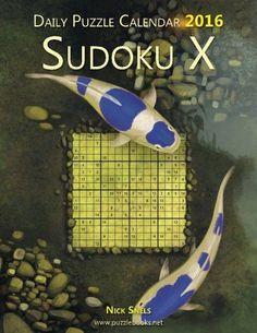 Daily Sudoku X 16x16 Puzzle Calendar 2016 (Daily Puzzle Calendar 2016)