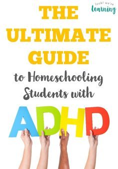 The Ultimate Guide to Homeschooling ADHD Students - A TON of resources from www.lookwerelearning.com!