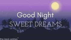 "Good Night Quotes and Good Night Images Good night blessings ""Good night, good night! Parting is such sweet sorrow, that I shall say good night till it is tomorrow."" Amazing Good Night Love Quotes & Sayings Lovely Good Night, Good Night Love Quotes, Beautiful Good Night Images, Good Night I Love You, Good Night Messages, Good Night Sweet Dreams, Good Morning Good Night, Goodnight Quotes For Friends, Goodnight Quotes For Her"