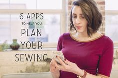 6 Apps to Help You Plan Your Sewing  |  Colette Blog