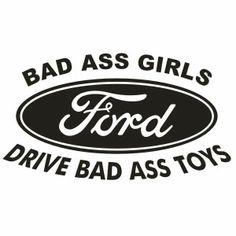 Bad Ass Ford GIRLS!! *yeahhh BABY!!* ;)