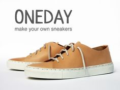 Make your own sneakers, in just one day.