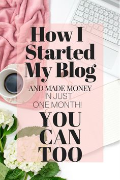 Read here how I started my very first ever blog, without any courses or e-books, and made money in my first month blogging. Monetize your blog. Read my first income report.