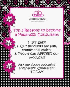 Top 3 Reasons to become a Paparazzi Consultant